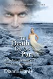 'Til Death Do Us Part (an adult retelling of The Little Mermaid)