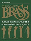 img - for The Canadian Brass Book of Beginning Quintets: 2nd Trumpet book / textbook / text book