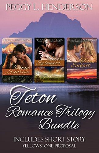 Teton Romance Trilogy Bundle: Includes Yellowstone Proposal (Short ()