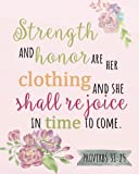 Strength and honor are her clothing and  she