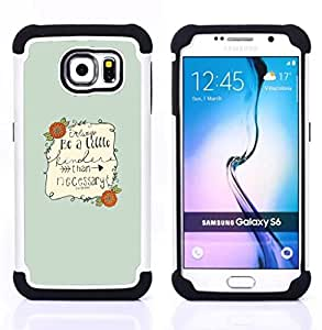 For Samsung Galaxy S6 G9200 - Barrie writer quote be nice motivational Dual Layer caso de Shell HUELGA Impacto pata de cabra con im??genes gr??ficas Steam - Funny Shop -