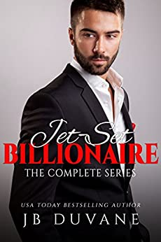 Jet-Set Billionaire: The Complete Series by [Duvane, JB]