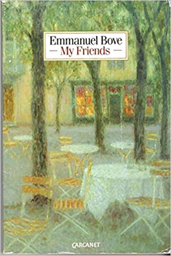 Amazon My Friends 9780856357848 Emmanuel Bove Janet Louth
