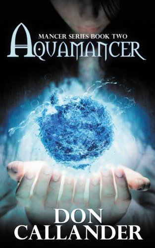 Aquamancer (Mancer Series) (Volume 2)