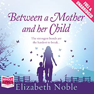 Between a Mother and Her Child Audiobook