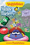 VeggieTales: Madame Blueberry