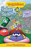 VeggieTales: Madame Blueberry Image