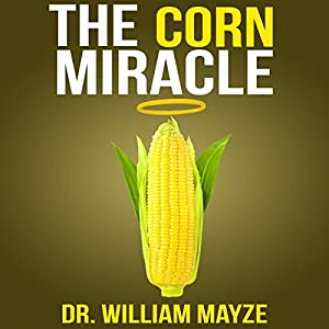 The Corn Miracle Audiobook