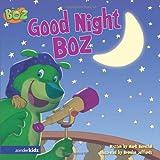 Good Night Boz, Mark S. Bernthal, 0310712068