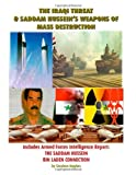 The Iraqi Threat and Saddam Hussein's Weapons of Mass Destruction, Stephen E. Hughes, 1553691636