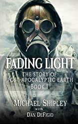 Fading Light book 1: The story of post-apocalyptic Earth (Volume 1)