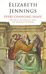 Every Changing Shape (Lives & Letters) by Elizabeth Jennings (1996-01-01)