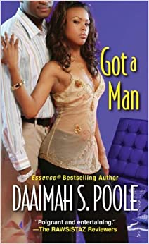 Got A Man by Daaimah S. Poole (2004-08-01)