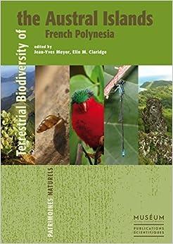 Book Terrestrial Biodiversity of the Austral Islands, French Polynesia (Patrimonines Naturels) (2015-09-15)