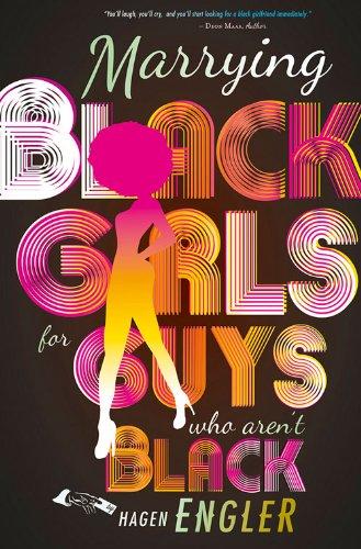 Marrying Black Girls for Guys Who Aren't Black -