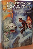 img - for The Book of Skaith: The Adventures of Eric John Stark book / textbook / text book