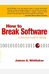 How to Break Software: A Practical Guide to Testing W/CD Paperback