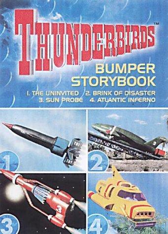Thunderbirds Bumper Storybook 'the Uninvited', 'Brink of Disaster', 'Sun Probe', 'Atlantic Inferno
