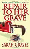 Front cover for the book Repair to Her Grave by Sarah Graves