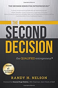 The Second Decision:: the QUALIFIED entrepreneur TM (Decision Series for Entrepreneurs) by Advantage Media Group