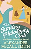 The Sunday Philosophy Club by Alexander McCall Smith front cover