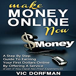 Make Money Online Now