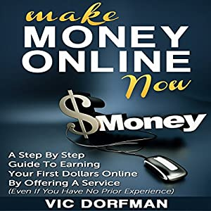 Make Money Online Now Audiobook