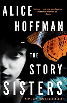 The Story Sisters: A Novel by [Hoffman, Alice]