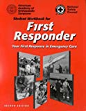 First Responder, American Academy of Orthopaedic Surgeons Staff and National Safety Council (NSC) Staff, 0763704776
