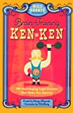 Will Shortz Presents Brain-Training KenKen, Will Shortz and Tetsuya Miyamoto, 0312640250
