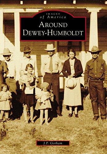 - Around Dewey-Humboldt (Images of America)