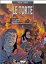 Le Torte, tome 2 : La geste sombre par Dubois