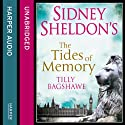 Sidney Sheldon's The Tides of Memory Audiobook by Sidney Sheldon, Tilly Bagshawe Narrated by Denica Fairman