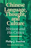 Chinese Language, Thought, and Culture, , 0812693183