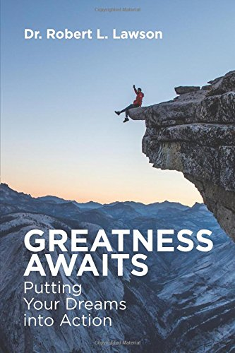 Download Greatness Awaits: Putting Your Dreams into Action ebook