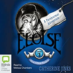 Eloise: Allie's Ghost Hunters, Book 3