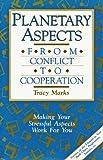 Planetary Aspects, Tracy Marks, 0916360326