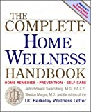The Complete Home Wellness Handbook, John Swartzberg and Sheldon Margen, 0929661656