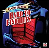 Classic Country: Hard to Find Hits