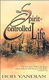 Spirit Controlled Life, Bob Yandian, 0883687623