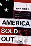 America Sold Out, Ray Hope, 1594671575