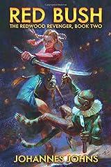 Red Bush: The Redwood Revenger, Book Two Paperback