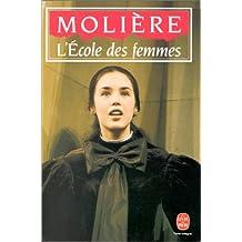 L Ecole Des Femmes (Ldp Theatre) (French Edition)