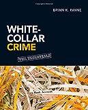 White-Collar Crime: The Essentials