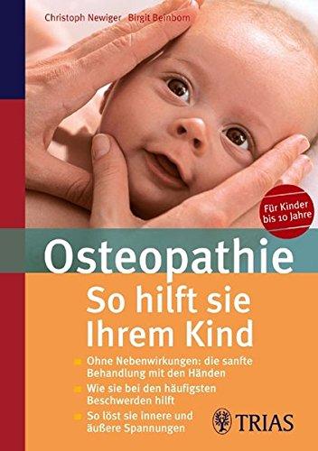 Osteopathie: So hilft sie Ihrem Kind