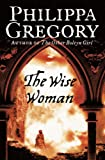 """The Wise Woman"" av Philippa Gregory"