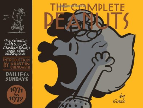 Choice Peanut (The Complete Peanuts 1971-1972 (Vol. 11)  (The Complete)