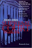 The Supreme Court Yearbook 2000-2001 : Covering the Court's Activities for the Entire Term, Jost, Kenneth, 1568027044