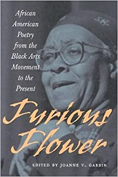 Furious Flower: African American Poetry from the Black Arts Movement to the Present