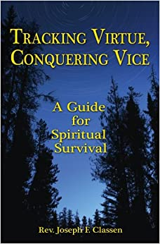 Book Tracking Virtue, Conquering Vice: Hunting for God
